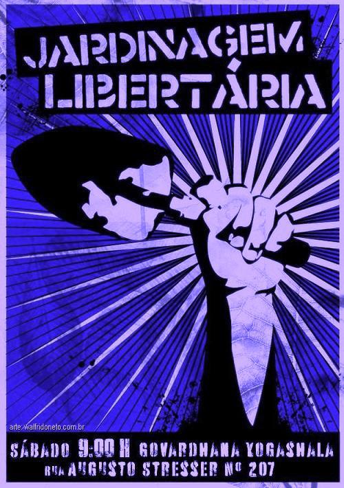 Jardinagem Libertária neste sábado 9:00
